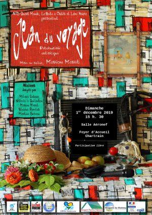 Jean du voyage / Salle Aéronef / Foyer d'Accueil chartrain / Chartres / 1er décembre / 15 h. 30 @ CHARTRES - Foyer d'Accueil chartrain - Salle Aéronef