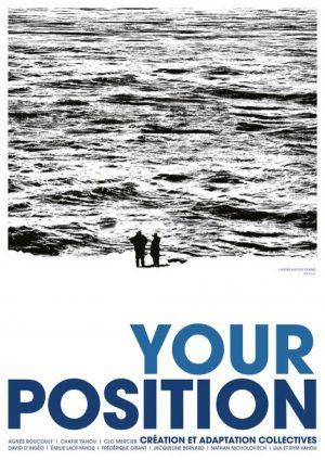 Your Position / Théâtre / Châteaudun / 26 janvier / 20 h. 30 @ CHÂTEAUDUN