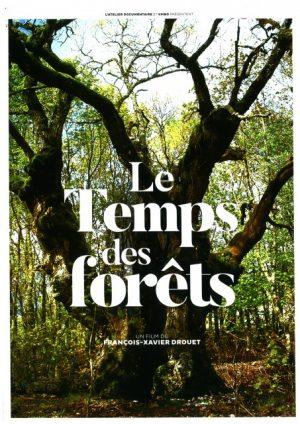Le Temps des forêts / CinéCentre / Dreux / 12 mars 19 h. 30 @ DREUX - CinéCentre