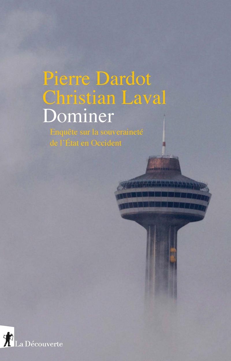 Dardot-Laval Enquête sur la souveraineté de l'État [Couverture]