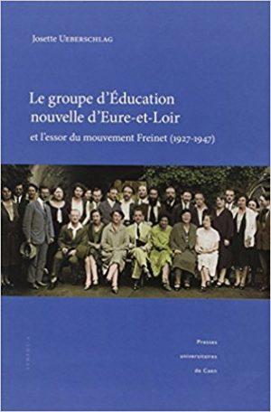J.Uerberschlag Le GEN d'E&L et l'essor du mouvement Freinet 1927-1947 Couv