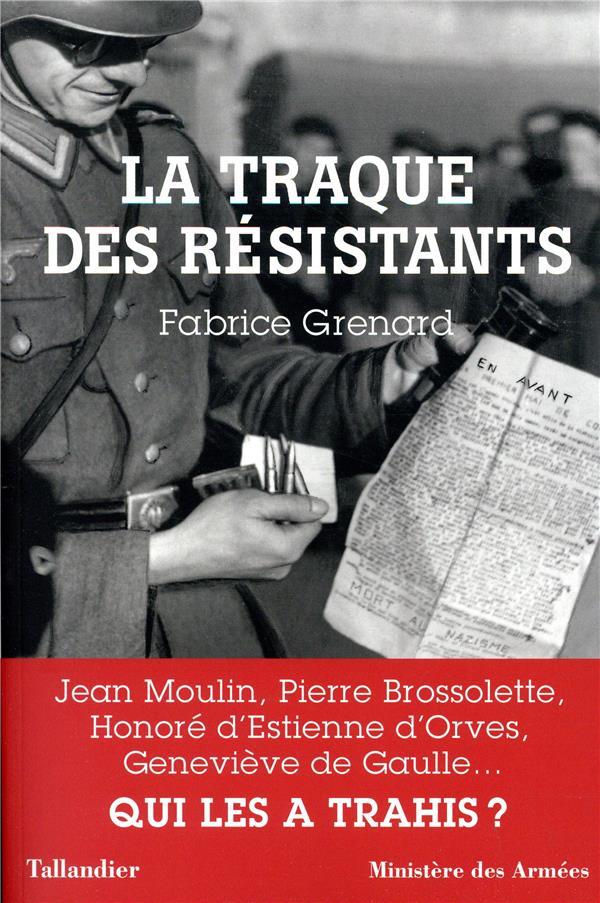 La Traque des Résistants Fabrice Grenard [Couverture]