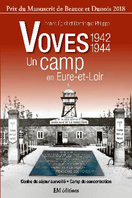 Voves 1942-1944, un camp en Eure-et-Loir [Couverture]