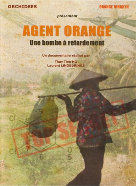 Agent Orange, une bombe à retardement [Affiche]