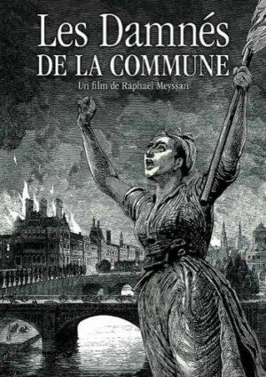 Les Damnés de la Commune / arte.fr jusqu'au 20 mai @ ARTE.fr